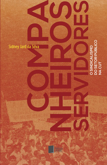 Cover of Companheiros Servidores: o sindicalismo do setor público na CUT